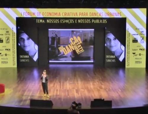 Tati Sanchis | I Fórum de Economia Criativa para Danças Urbanas – FIH2 2016